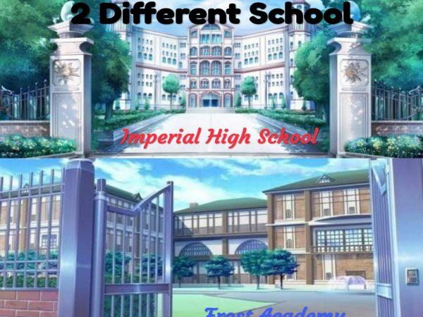 2 Different School (Bagian 1)